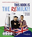 This Book Is The Remilk!! El Ingl�s Q...