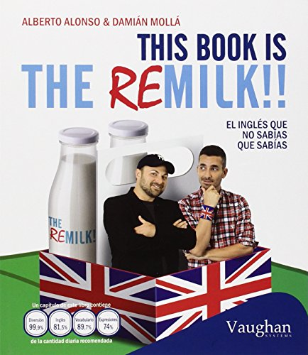 This Book Is The Remilk!! El Inglés Que No Sabias Que Sabias
