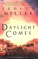 Daylight Comes (Freedom's Path, Book 3)