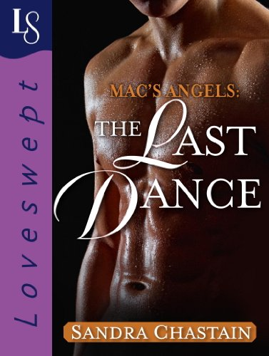 Image of Mac's Angels: The Last Dance: A Loveswept Classic Romance