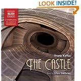Castle, The (Naxos Complete Classics)