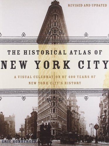 The Historical Atlas of New York City: A Visual...