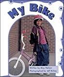 My Bike: Set C Emergent Guided Readers (Storyteller First Snow)