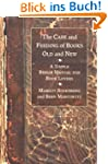 The Care and Feeding of Books Old and...