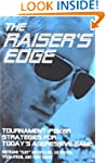 The Raiser's Edge: Tournament-Poker S...
