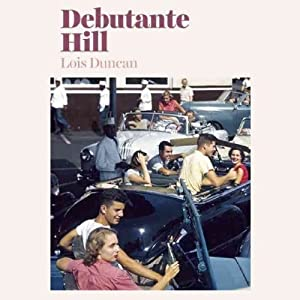 Debutante Hill Audiobook