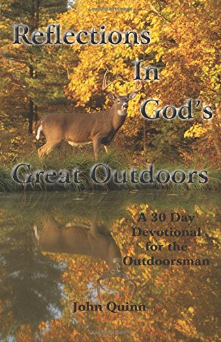 Reflections In God's Great Outdoors