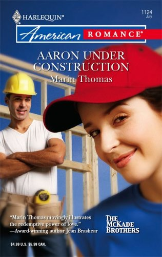 Aaron Under Construction (Harlequin American Romance)