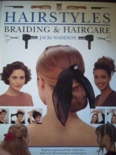 braiding hairstyles Hairstyles,Braiding and Haircare : Step-by-Step Beautifully Styled Hair,With over 50 Techniques and Projects to Create at Home