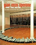 La Galleria Sperone Torino-Roma-New York: 35 Anni DI Attivita