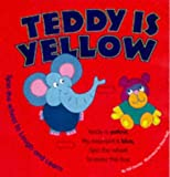 img - for Teddy is Yellow book / textbook / text book