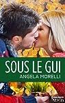 Sous le gui par Angéla Morelli