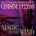 Magic in the Wind: Drake Sisters, Book 1 Audiobook by Christine Feehan Narrated by Eve Bianco