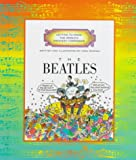 The Beatles (Getting to Know the World's Greatest Composers) (051620310X) by Venezia, Mike