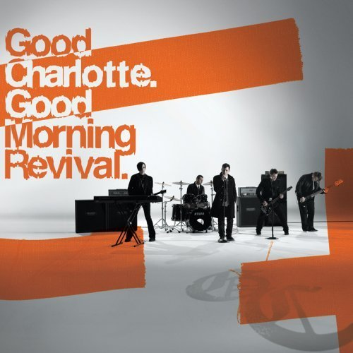 Good Morning Revival by Good Charlotte (2007) Audio CD