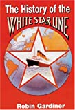 The History of White Star Line