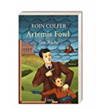 """Artemis Fowl - Die Rache: Der vierte Roman (Ein Artemis-Fowl-Roman, Band 4)von """"Eoin Colfer"""""""