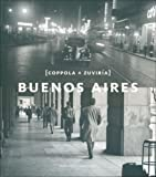 img - for Buenos Aires. Coppola y Zuviria (Spanish/English Edition) (Spanish Edition) book / textbook / text book