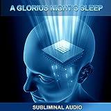 A Glorious Night's Sleep