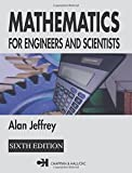 Mathematics for Engineers and Scientists, Sixth Edition (1584884886) by Jeffrey, Alan
