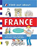 img - for Find Out About France: Learn French Words and Phrases and About Life in France (Find Out About Books) book / textbook / text book