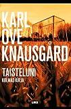 Taisteluni III (Karl Ove Knausgard) [Imported] [Paperback] (Finnish)