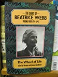 img - for The Diary of Beatrice Webb, Vol. 4: 1924-1943 - The Wheel of Life book / textbook / text book
