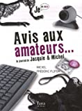 Avis aux amateurs : Le journal de Jacquie & Michel