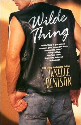 Wilde Thing, Janelle Denison