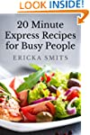 20 Minute Express Recipes for Busy Pe...