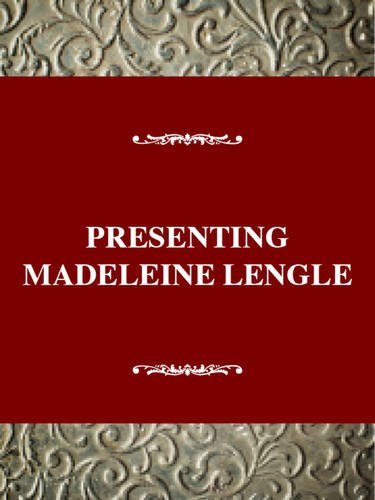 Young Adult Authors Series: Presenting Madeleine L'Engle (Twayne's young adult authors series)