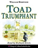 William Horwood Toad Triumphant (Tales of the willows)