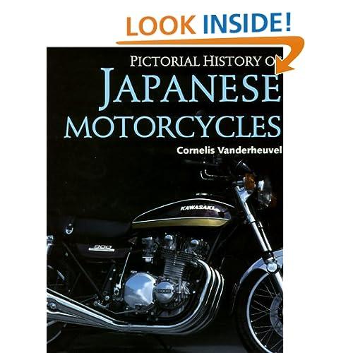 Pictorial History of Japanese Motorcycles Cornelis Vandenheuvel