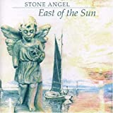 East of the Sun by Stone Angel