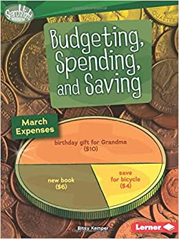 Budgeting, Spending, And Saving (Searchlight Books)