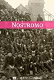 Image of Nostromo (Annotated with a Biography about the Life and Times of Joseph Conrad)
