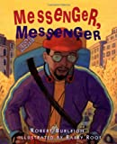 Messenger, Messenger (0689821034) by Burleigh, Robert