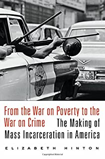 Book Cover: From the War on Poverty to the War on Crime: The Making of Mass Incarceration in America