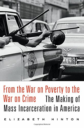 From the War on Poverty to the War on Crime: The Making of Mass Incarceration in America (Criminals In The Making compare prices)