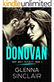 DONOVAN: A Standalone Romance (Gray Wolf Security)