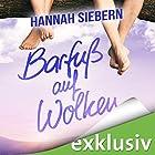 Barfuß auf Wolken (Barfuß 4) Hörbuch von Hannah Siebern Gesprochen von: Julian Horeyseck, Patrick Mölleken, Bettina Storm