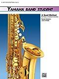 Yamaha Band Student, Book 3: E-Flat Baritone Saxophone (Yamaha Band Method) (0739021001) by Kinyon, John