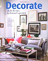 Decorate: 1000 Professional Design Ideas for Every Room in the House from Jacqui Small LLP