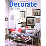 Decorate: 1000 Professional Design Ideas for Every Room in the Houseby Holly Becker
