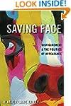 Saving Face: Disfigurement and the Po...
