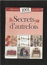 Secrets d'autrefois