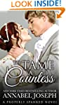 To Tame A Countess (Properly Spanked...