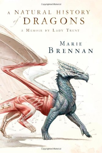 Image of A Natural History of Dragons: A Memoir by Lady Trent