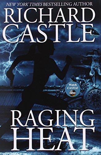 Raging Heat: Nikki Heat Novel 06
