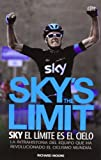 img - for SKY S THE LIMIT. EL CIELO ES EL LIMITE book / textbook / text book